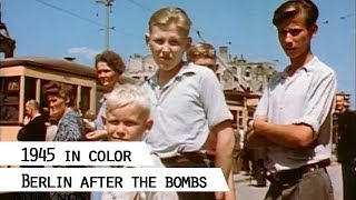 getlinkyoutube.com-Berlin 1945, color film footage showing life in the destroyed city (SFP 186)