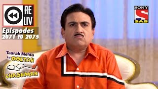 Weekly Reliv|Taarak Mehta Ka Ooltah Chashmah|14 November to 18 November 2016 | Episode 2071 to 2075 width=