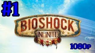 getlinkyoutube.com-Bioshock Infinite Gameplay Walkthrough Part 1 With Commentary An Epic Journey Begins IFreeMz 1080p