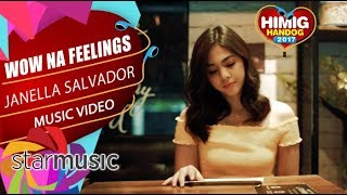 Janella Salvador - Wow Na Feelings | Himig Handog 2017 (Official Music Video)