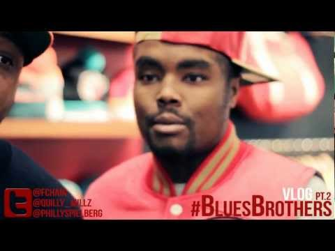 QUILLY MILLZ x FCHAIN #BLUESBROTHERS VLOG PT.2