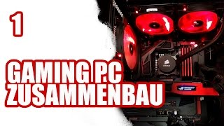 getlinkyoutube.com-Gaming PC selber bauen #1 / ASUS Corsair Intel | SiriuS