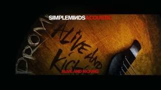 getlinkyoutube.com-Simple Minds - Alive And Kicking Acoustic - (Official Audio)