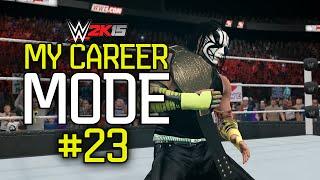 "getlinkyoutube.com-WWE 2K15 My Career Mode - Ep. 23 - ""THE STREAK!"" [WWE MyCareer XBOX ONE / PS4 Part 23]"
