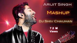 Indias No 1 Arjit Singh Love Mashup DJ Shiv Chauhan HD