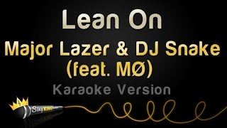 getlinkyoutube.com-Major Lazer & DJ Snake (feat. MØ) - Lean On (Karaoke Version)