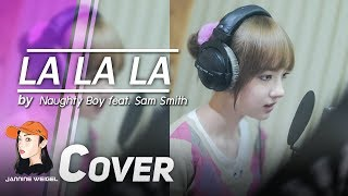 getlinkyoutube.com-La La La - Naughty Boy feat. Sam Smith cover by Jannine Weigel (พลอยชมพู)