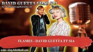 FLAMES - DAVID GUETTA FT SIA Karaoke