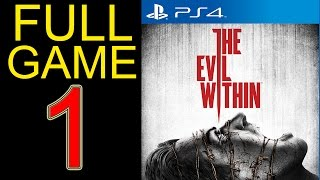 getlinkyoutube.com-The Evil Within Walkthrough Part 1 PS4 Gameplay lets play playthrough let's play - No Commentary