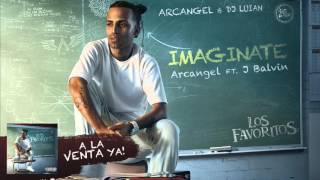 getlinkyoutube.com-Arcangel - Imaginate ft. J Balvin [Official Audio]