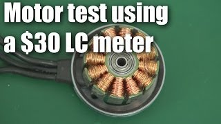 getlinkyoutube.com-How to test a brushless motor with a $30 LC meter