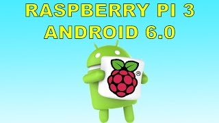 getlinkyoutube.com-Raspberry Pi 3 Running Android 6.0 Marshmellow