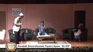 Tiyatro - Üç Elif