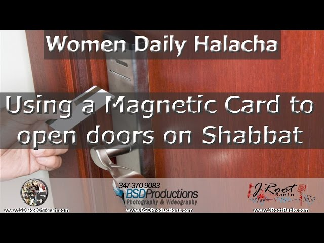 Using a Magnetic Card to open doors on Shabbat