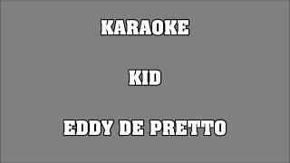 Kid - Eddy de Pretto - KARAOKE width=