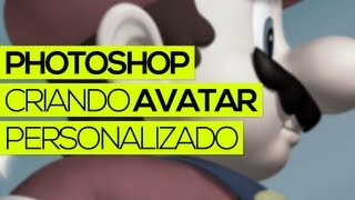 Tutorial Photoshop: Criando AVATAR personalizado