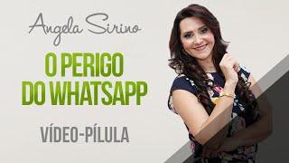 getlinkyoutube.com-Angela Sirino - O PERIGO DO WHATSAPP