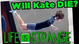 getlinkyoutube.com-Life is Strange - Will we keep Kate from DYING? (Part 4)