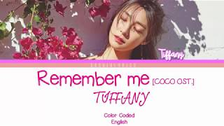 TIFFANY (티파니)   Remember Me (COCO OST.) Lyrics [Color Coded/ENG]