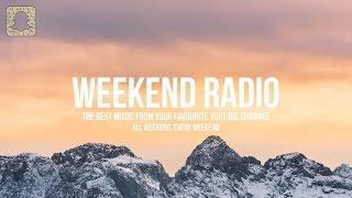 getlinkyoutube.com-Weekend Radio