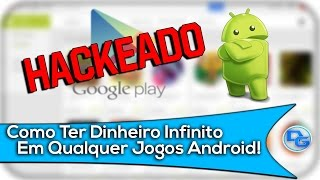 getlinkyoutube.com-Como Ter Dinheiro Infinito Para Qualquer Jogos Da Play Store!!