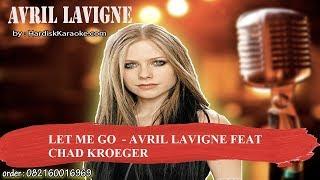 LET ME GO    AVRIL LAVIGNE FEAT CHAD KROEGER Karaoke