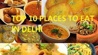 getlinkyoutube.com-10 best places to eat in Delhi |street food in Delhi
