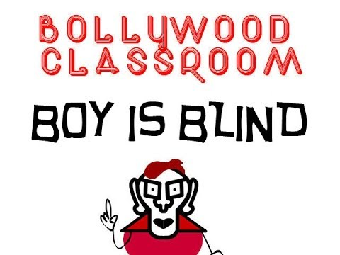 Bollywood Classroom - Boy is Blind - Episode 18