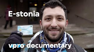 getlinkyoutube.com-E-stonia - A startup country - (vpro backlight documentary)