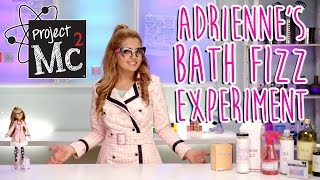 getlinkyoutube.com-Project Mc² | Adrienne Attoms Bath Fizz Experiment + Doll | Cast Unboxing: Victoria Vida