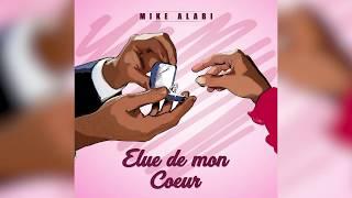 Mike Alabi - Elue de mon coeur - audio