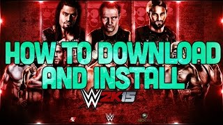 How To Download And Install WWE 2k15 [PC] [With Proof]