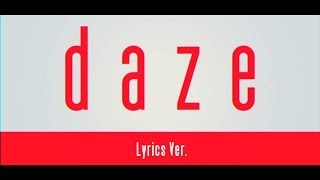 getlinkyoutube.com-【MV】daze【Lyrics Ver.】