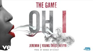 The Game - Oh I (Audio) ft. Jeremih, Young Thug, Sevyn width=