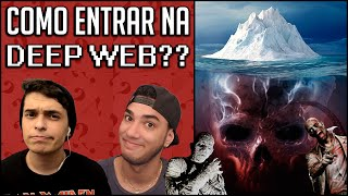 getlinkyoutube.com-COMO ENTRAR NA DEEP WEB?