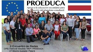 PROEDUCA / MEP: II Encuentro de Redes CT Máximo Quesada
