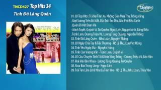 CD Top Hits 34 - Tình Đã Lãng Quên