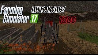 Fs17 | T800 Log Truck | AutoLoader