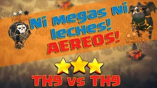 getlinkyoutube.com-No te compliques! TH9 vs TH9 ataque aéreo | Guerra | Clash of Clans