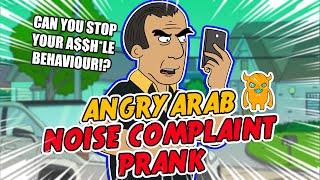 getlinkyoutube.com-Angry Arab Noise Complaint - Ownage Pranks