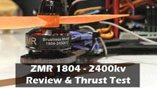 getlinkyoutube.com-ZMR 1804-2400kv Motors Review and Thrust Test