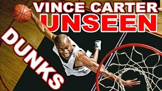 Vince Carter 40 UNSEEN Dunks From His Athletic PRIME!