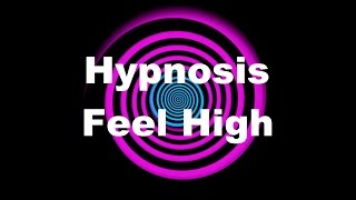 getlinkyoutube.com-Hypnosis: Feel High (Request)