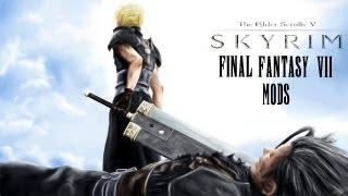 getlinkyoutube.com-Skyrim Mods: Final Fantasy VII Edition