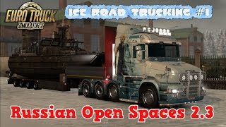 getlinkyoutube.com-ETS2 Russian Open Spaces 2.3 Ice Road Trucking #1