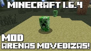 getlinkyoutube.com-Minecraft 1.6.4 MOD ARENAS MOVEDIZAS!