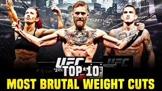 Top 10: Most Brutal Weight Cuts In The UFC