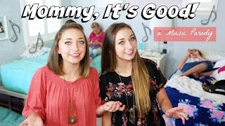 """""""Mommy, It's Good"""" - Parody of """"Honey, I'm Good"""" by Andy Grammer"""