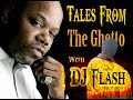 Tales From The Ghetto by DJ Fla$h w. Too $hort