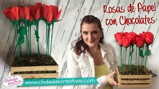 getlinkyoutube.com-Rosas de Papel con Chocolates ideal para Mamá :: Chuladas Creativas